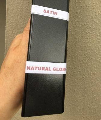 Natural Gloss or Satin Finish in Everbrite Coating